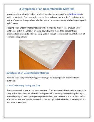 3 Symptoms of an Uncomfortable Mattress