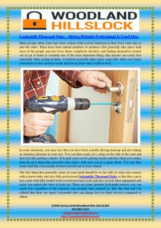 Locksmith Thousand Oaks – Hiring Reliable Professional Is Good Idea
