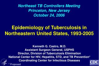 Epidemiology of Tuberculosis in Northeastern United States, 1993-2005
