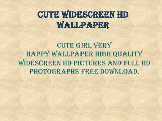 Cute Widesreen HD Wallpaper
