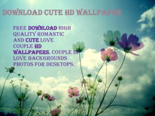 DOWNLOAD CUTE HD WALLPAPER