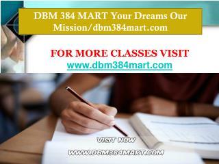 DBM 384 MART Your Dreams Our Mission/dbm384mart.com