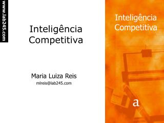 Intelig ncia Competitiva