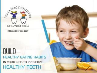 Pediatric Dentist in St. Louis – Tips to Develop Healthy Eating Habits