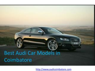 Overview: Best Audi Car Models in Coimbatore