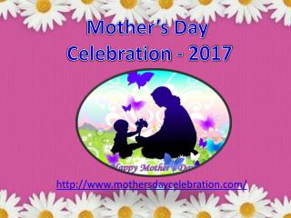 Mother's Day Celebration 2017!!!
