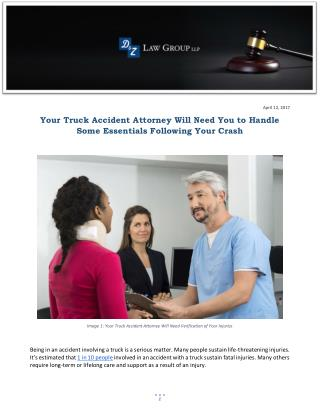 Your Truck Accident Attorney Will Need You to Handle Some Essentials Following Your Crash