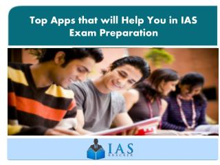 Top Apps that will Help You in IAS Exam Preparation