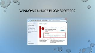 How to Fix Windows Update Error 80070002 in Windows 10