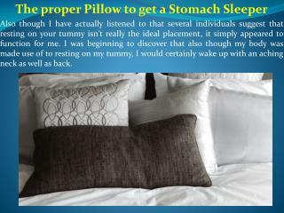 The proper Pillow to get a Stomach Sleeper