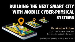 Building the Next Smart City With Mobile Cyber-Physical Systems