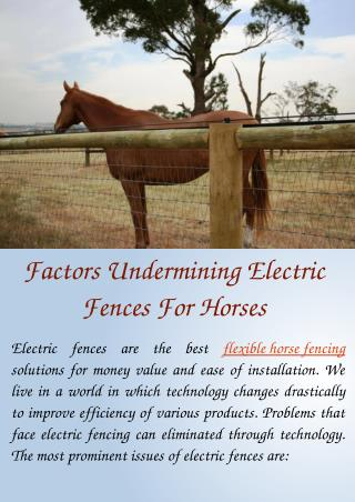 Factors Undermining Electric Fences For Horses