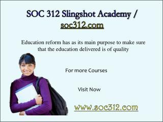 SOC 312 Slingshot Academy / soc312.com
