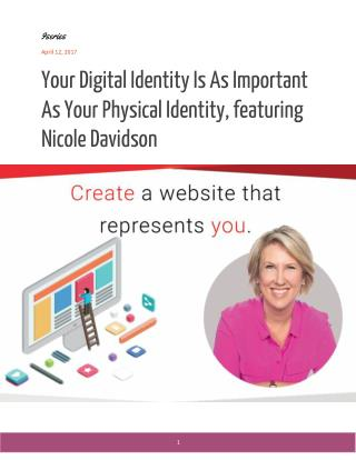 Your Digital Identity Is As Important As Your Physical Identity, featuring Nicole Davidson