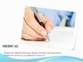 Prepare for Medical Entrance Exams Anytime and Anywhere!