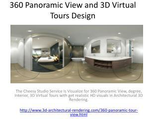 360 Panoramic View and 3D Virtual Tours Design
