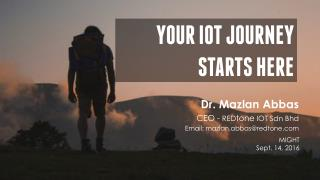 Your IOT Journey Starts Here