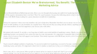 Alyson Elizabeth Benton We've Brainstormed, You Benefit: The Best Multi-Level Marketing Advice