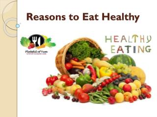 Reasons to Eat Healthy