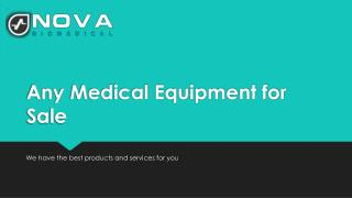 Any Medical Equipment for Sale