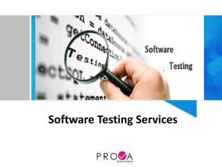 Software Testing Services - Prova Solutions