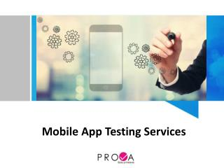 Mobile App Testing Services | Prova Solutions