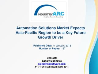 Automation Solutions Market Boosted by Rising Asia-Pacific Demand for Automation Solutions