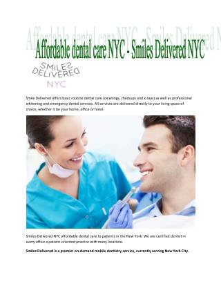 Affordable dental care NYC - Smiles Delivered NYC