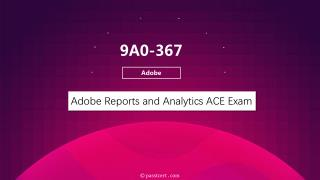 Release Passtcert Adobe 9A0-367 Exam Real Dumps