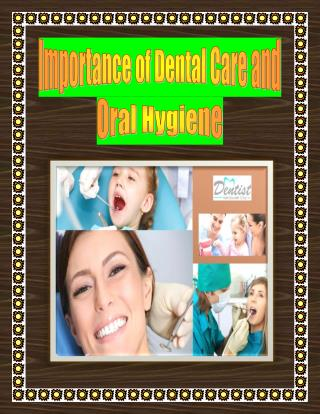 Importance of Dental Care and Oral Hygiene