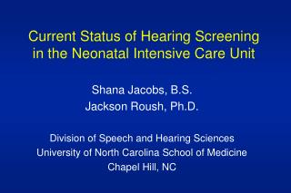 Current Status of Hearing Screening in the Neonatal Intensive Care Unit
