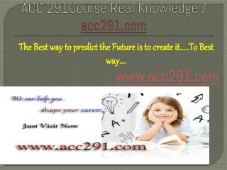 ACC 349Course Real Knowledge / acc349.com