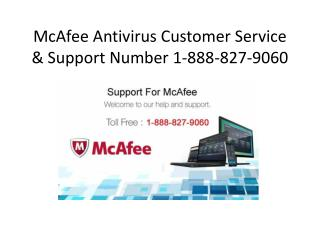 McAfee Antivirus Customer Service & Support Number 1-888-827-9060