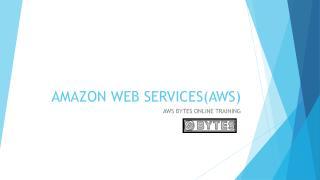 Amazon web services(aws) | Bytes online training