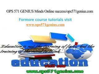 OPS 571 GENIUS Minds Online success/ops571genius.com