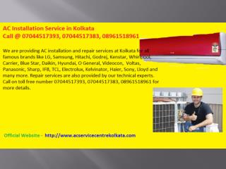 AC Installation Service in Kolkata - Call @ 07044517393, 07044517383, 08961518961