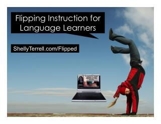 Flipping Instruction for English Language Learners