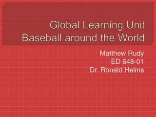 Global Learning Unit Baseball around the World