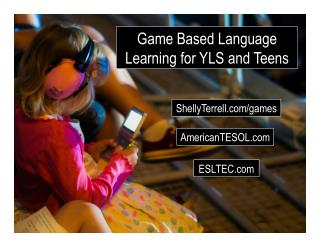 Game Based Language Learning for Kids and Teens