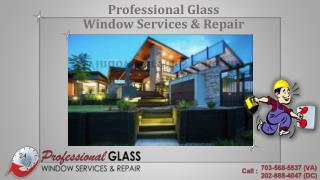 Get a perfect Solution for Residential and Commercial Glass repair