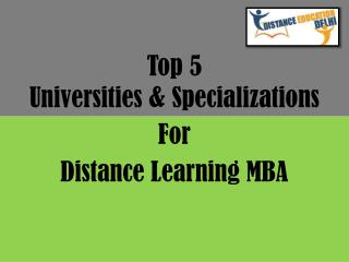Top 5 universities and specializations for distance learning MBA