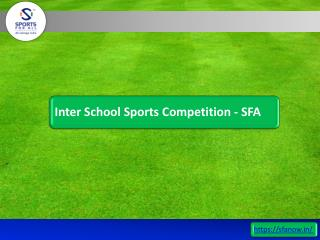 Inter School Sports Competition - SFA