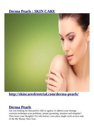 http://skincaresfreetrial.com/derma-pearls/