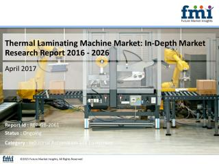 Thermal Laminating Machine Market : Latest Trends, Demand and Analysis 2026
