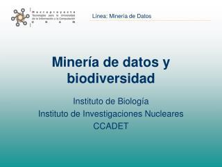 Miner a de datos y biodiversidad