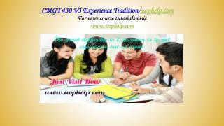 CMGT 430 V3 Inspiring Minds/uophelp.com