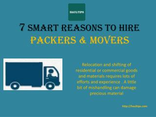 7 Reasons to Hire Packers and Movers for Home Shifting
