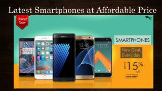 Latest Smartphones at affordable price