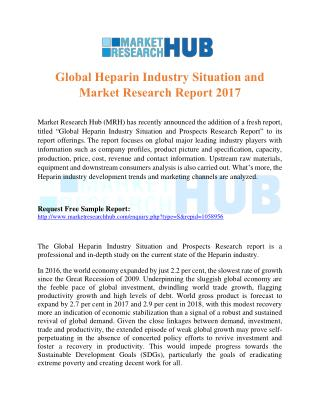Global Heparin Industry Situation and Market Research Report 2017