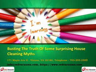 Busting The Truth Of Some Surprising House Cleaning Myths